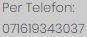 Per Telefon: 071619343037